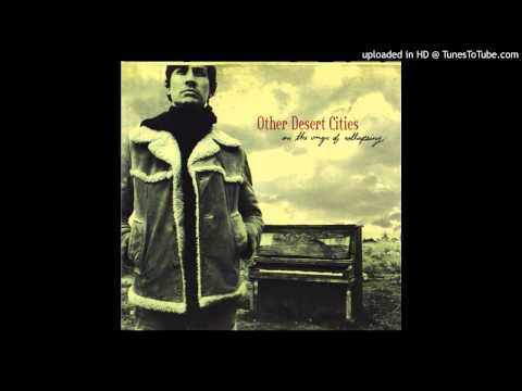 Other Desert Cities - 09. Walk With Me