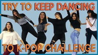 K-POP TRY TO KEEP DANCING CHALLENGE with COVEN │SOKAKTA MAYMUN OLDUK