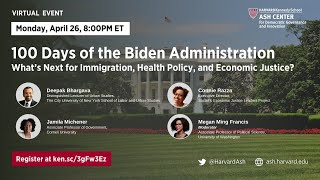 100 Days of Biden Administration: What's Next for Immigration, Health Policy, and Economic Justice