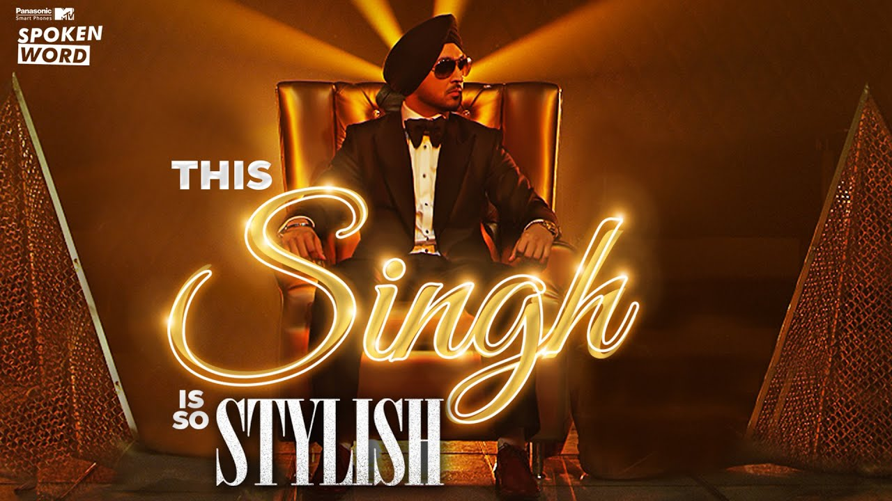 Panasonic mobile mtv spoken word presents this singh is so for Mobel stylisch