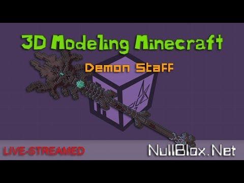 "[Live] NullBlox -  3D Modeling a ""Demon Staff""for Minecraft - Cubik Studio"