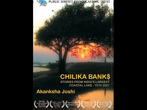 CHILIKA BANK$ - STORIES FROM INDIA'S LARGEST COASTAL LAKE - 1970-2007