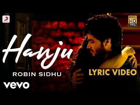 Robin Sidhu - Hanju - Official Lyric Video | Jabby Gill | Pari Choudhary | Harpreet Har...