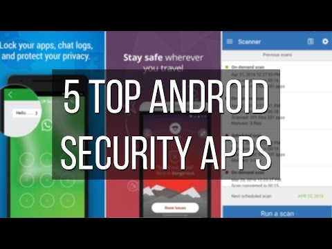 5 top rated antivirus and security apps for Android devices