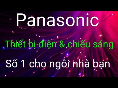 Panasonic - Thiết Bị Điện & Chiếu Sáng Số 1 Cho Ngôi Nhà Bạn