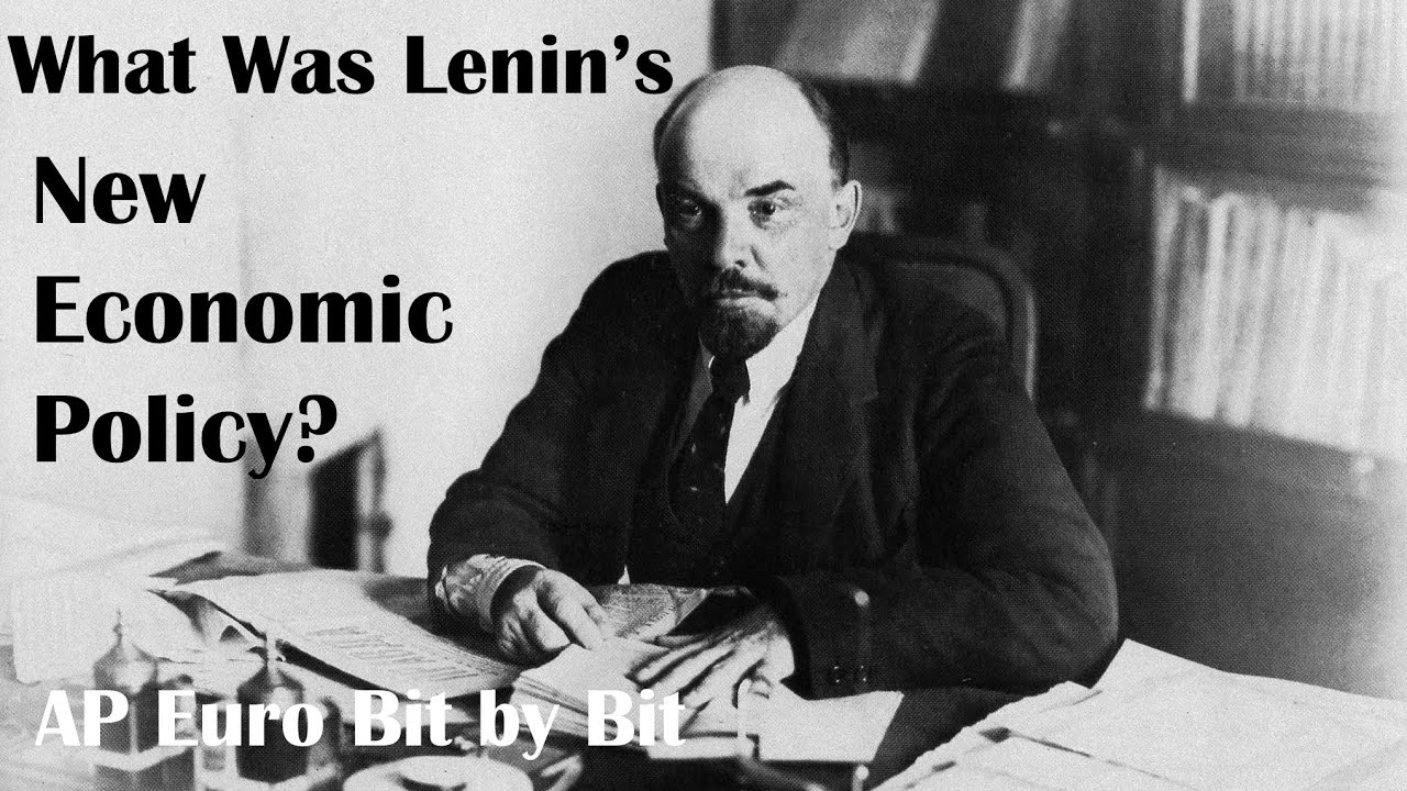 what was lenin s new economic policy ap euro bit by bit  what was lenin s new economic policy ap euro bit by bit 40