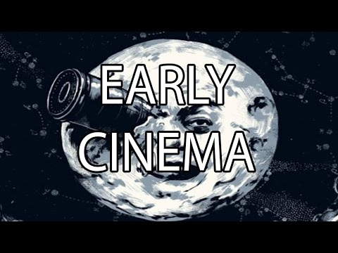 Early Cinema | Stuff That I Find Interesting