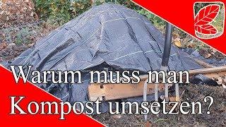 Kompost anlegen - Warum wenden?