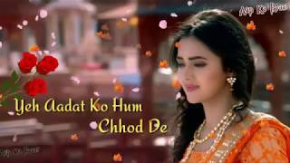 Gali Se Teri Jab Gujarte Hai Hum  new song 2018