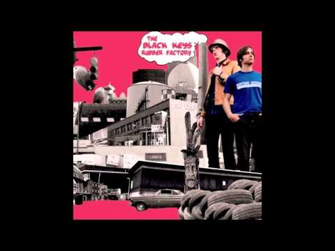 The Black Keys - Rubber Factory - 04 - All Hands Against His Own