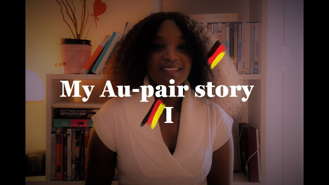 MY AU-PAIR STORY I / BEING AN AU-PAIR IN GERMANY / # ...