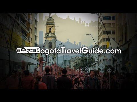 Bogota Travel Guide - La guía Turística de Bogotá