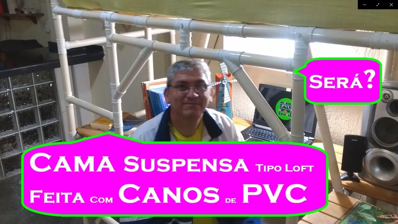 Cama Suspensa Tipo Loft Feita Com Canos de PVC Será?