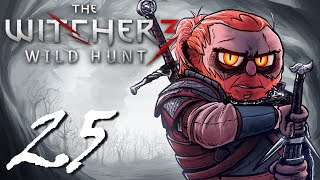 The Witcher: Wild Hunt [Part 25] - Don