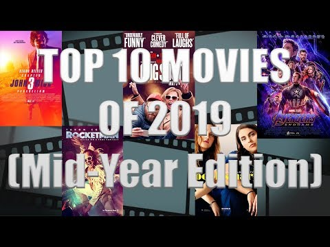 MID-YEAR TOP 10 MOVIES OF 2019!!! (085/365)
