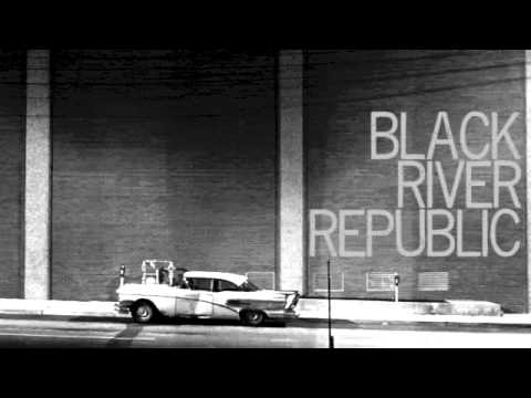 "The Black River Republic- ""Sum Of Their Parts"""