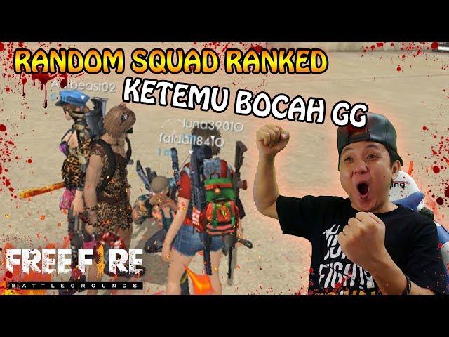 RANDOM SQUAD RANKED KETEMU BOCAH GG ( auto ngakak online ) - Garena Free Fire