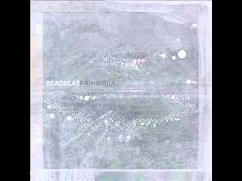 Deadbeat - Sunday Morning (Primordia)