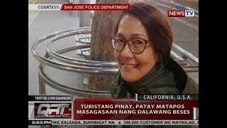 QRT: Turistang Pinay, patay matapos masagasaan nang 2 beses sa California, USA