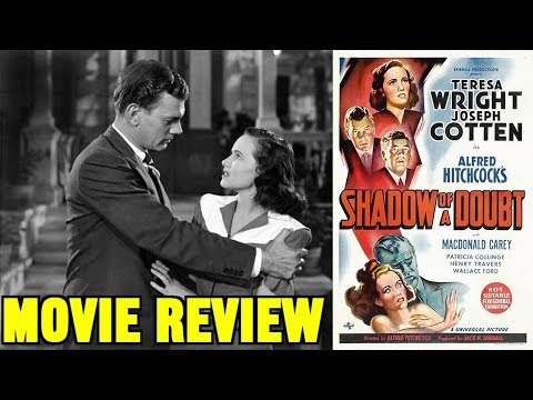 """Alfred Hitchcock's """"SHADOW OF A DOUBT"""" (1943) - Movie Review"""