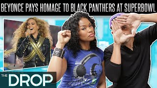 Beyoncé Performs Pro-Black Anthem at Super Bowl - The Drop Presented by ADD