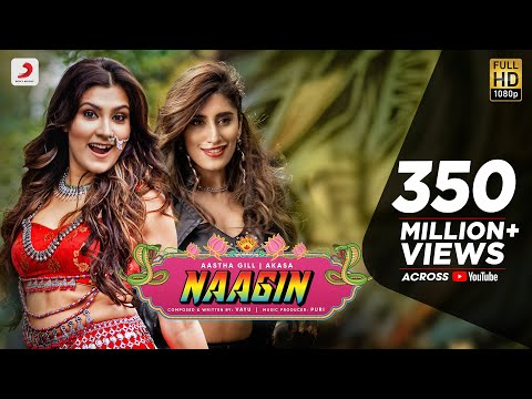 naagin---vayu,-aastha-gill,-akasa,-puri-|-official-music-video-2019
