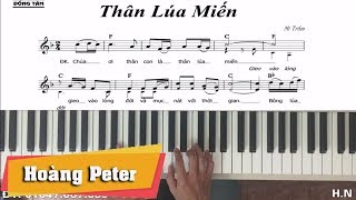 Hướng dẫn đệm Piano: Thân Lúa Miến - Hoàng Peter