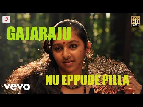 Gajaraju - Nu Eppude Pilla Telugu Lyric | Vikram Prabhu, Lakshmi Menon | D. Imman