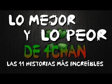LO MEJOR Y LO PEOR DE 4CHAN | Las 11 historias más increíbles