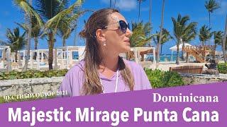 Majestic Mirage Punta Cana обзор 2021 Отель который не может не понравиться