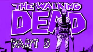 The Walking Dead Walkthrough - Episode 5 Part 5 No Time Left Let's Play Gameplay Commentary