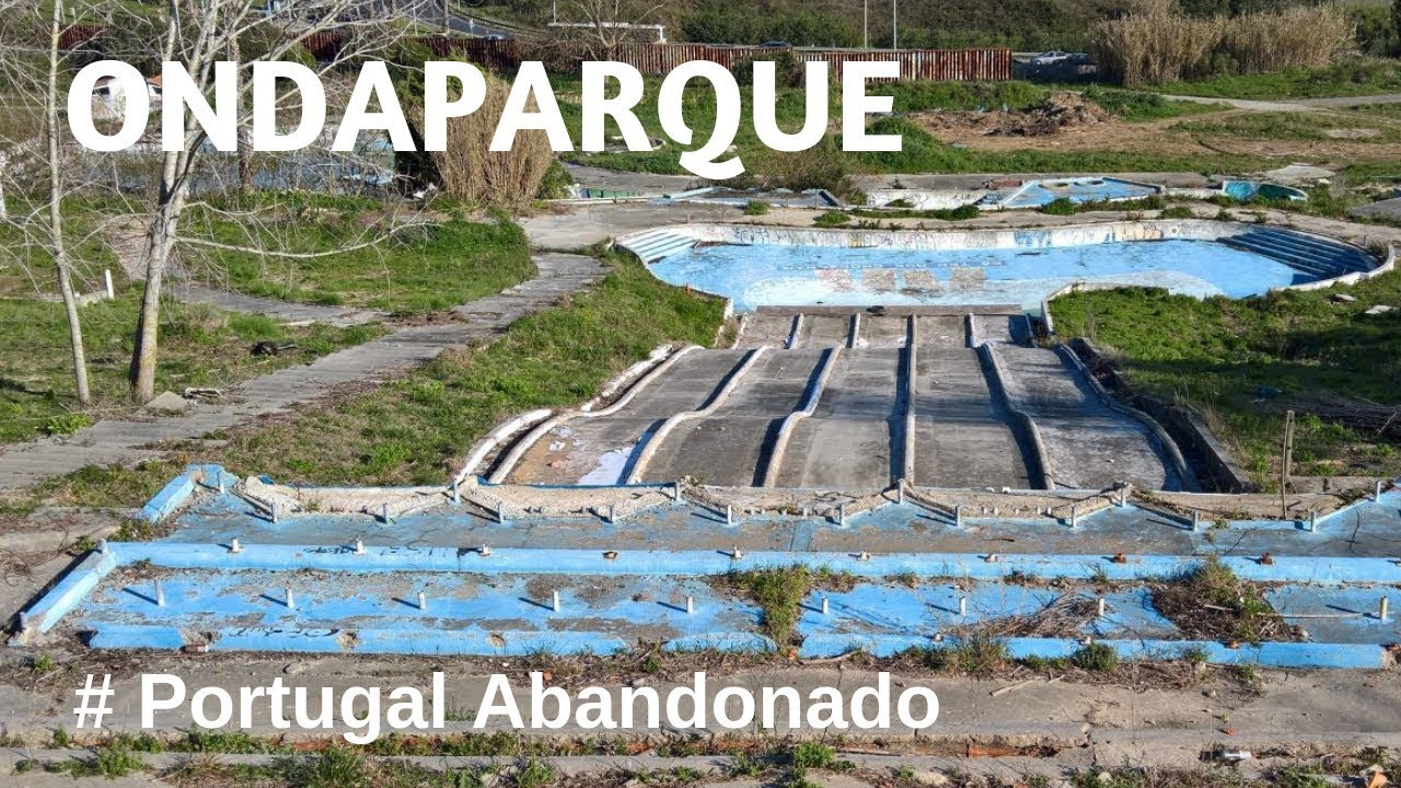 Portugal Abandonado - Ondaparque