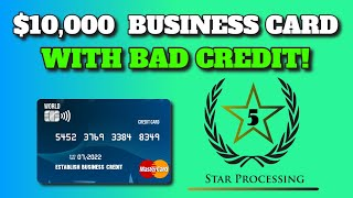 Get a $10,000 Business Credit Card with Bad Personal Credit!