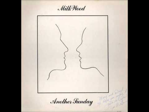 Milk Wood - Another Sunday (1979, US)