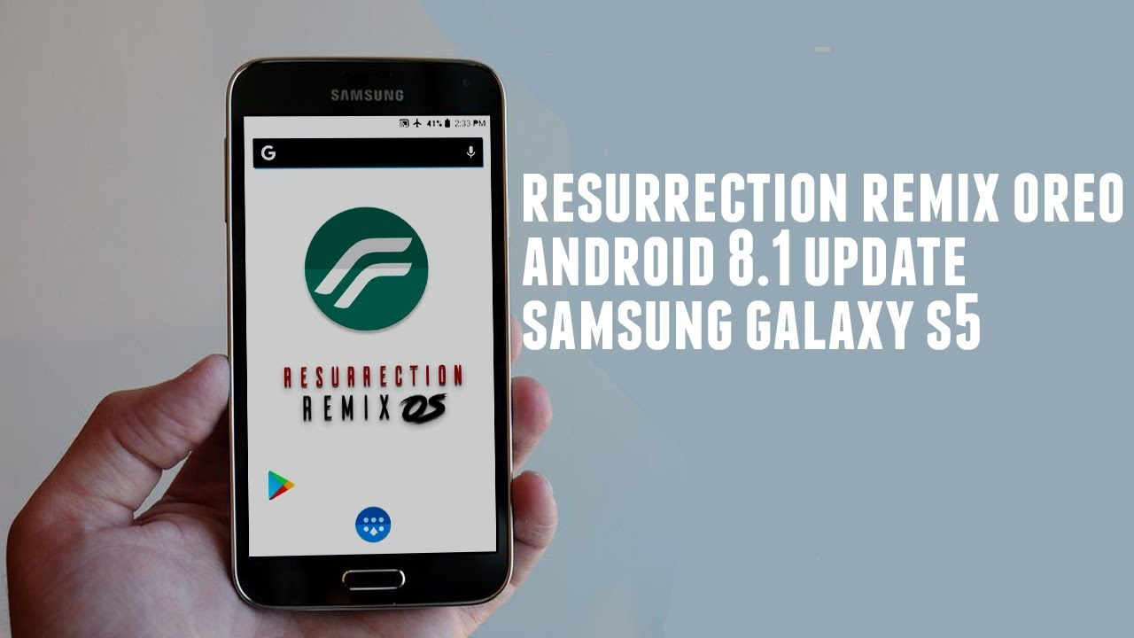 Resurrection Remix Oreo for Samsung Galaxy S5 | Android 8 1 Update | Full  Features Overview