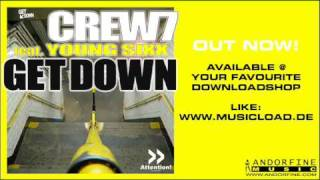 Crew 7 feat. Young Sixx - Get down (Geeno Fabulous Remix).wmv
