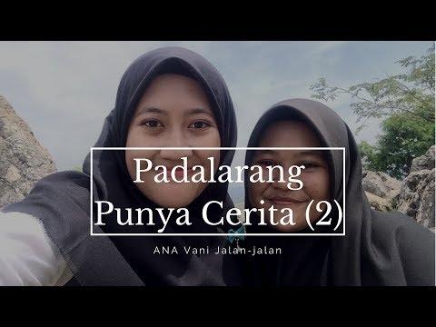 Wow Padalarang Punya Cerita! (Part 2 - LAST)  ANA Vani Jalan-jalan Eps. 2