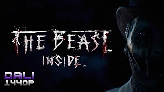 The Beast Inside PC Gameplay 1440p 60fps