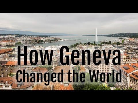 How Geneva Changed the World