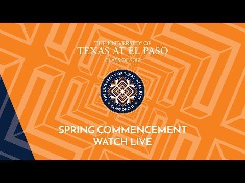 UTEP Celebrates Spring 2017 Commencement