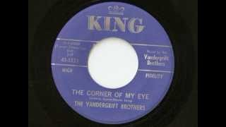 The Vandergrift Brothers--The Corner Of My Eye