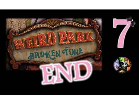 Weird Park 1: Broken Tune - Ep7 - The End - w/Wardfire thumbnail