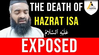 Khatme Nabuwat Times Mullah Badly Exposed : Hazrat Isa (as) Has Passed Away