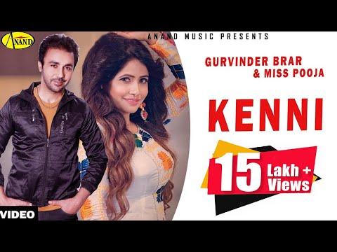 Gurvinder Brar & Miss Pooja || Kenni || New Punjabi Song 2017 || Anand Music