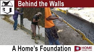 Building a Home - The Foundation | Behind the Walls - Episode 1