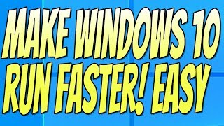 3 Ways To Make Windows 10 Run Faster Without Downloading Any Software Tutorial