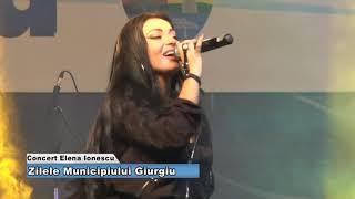 Concert Elena Ionescu ZIlele Orasului Giurgiu 2019