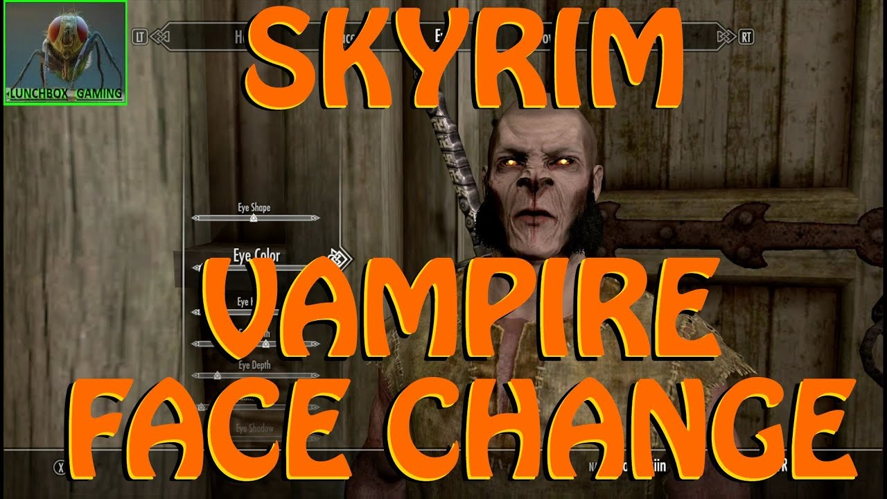 Skyrim- Change Your Face While Staying As A Vampire