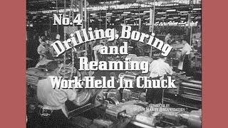 Machine Shop Work No. 4, Drilling Boring and Reaming
