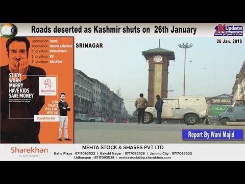 Jammu Kashmir News Round Up 26  Jan 2018
